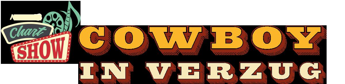 Cowboy in Verzug - NuoVision ChartShow #1